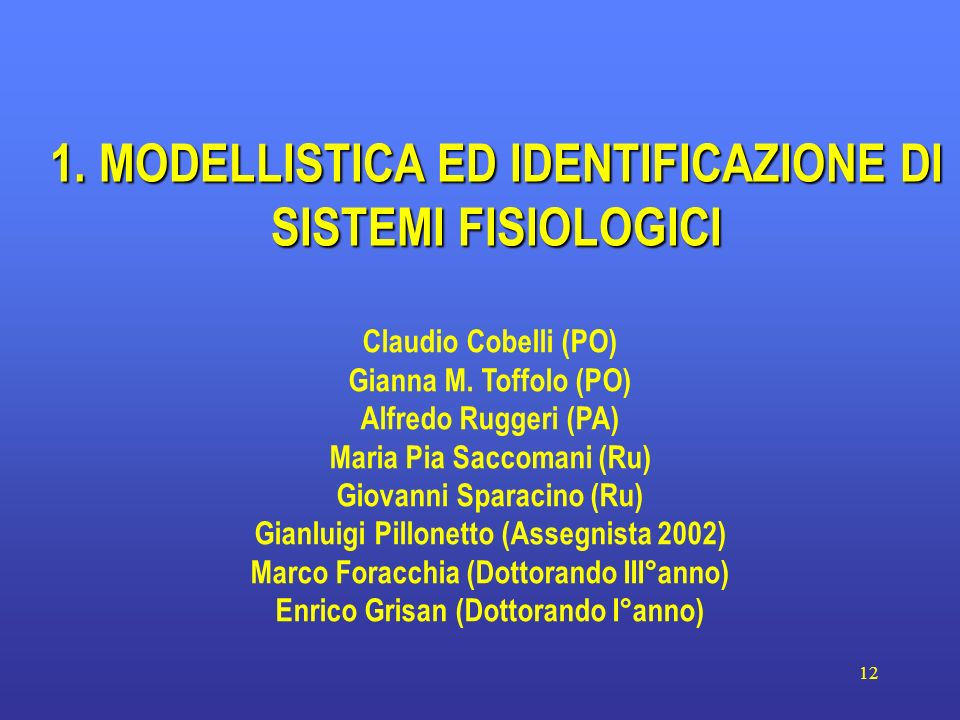 1. MODELLISTICA ED IDENTIFICAZIONE DI SISTEMI FISIOLOGICI