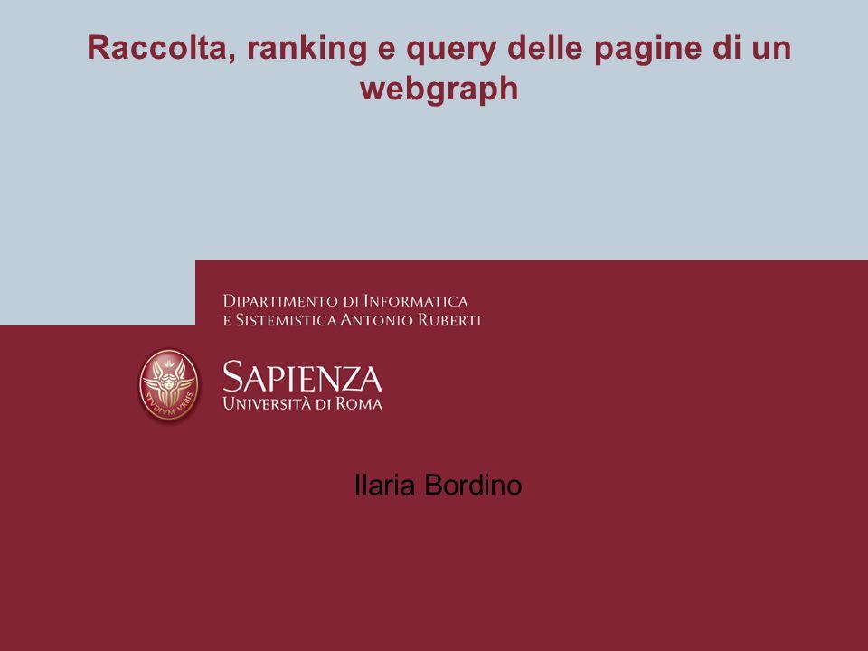Raccolta, ranking e query delle pagine di un webgraph