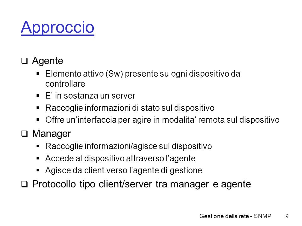 Approccio Agente Manager