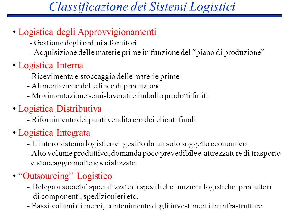 Classificazione dei Sistemi Logistici