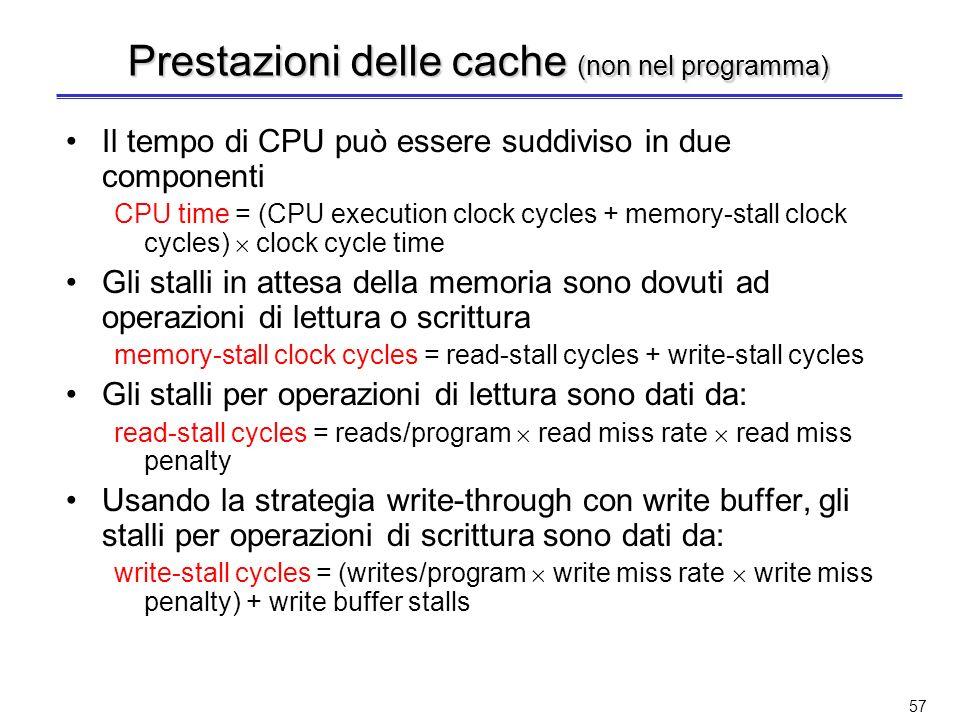 Prestazioni delle cache (non nel programma)