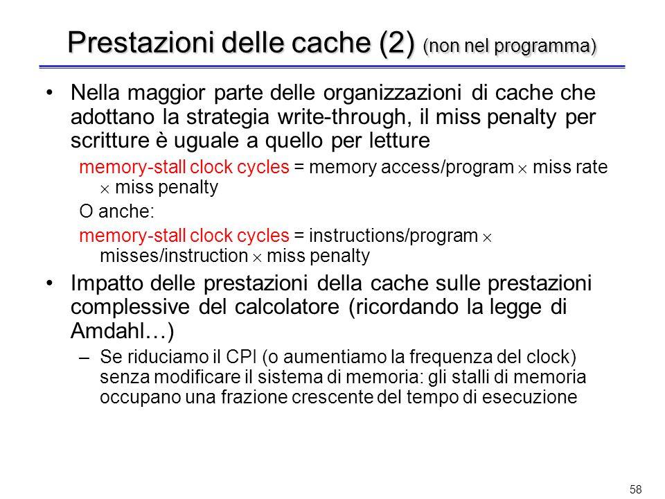 Prestazioni delle cache (2) (non nel programma)