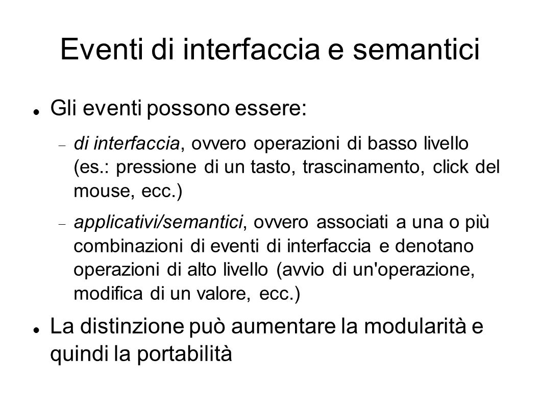 Eventi di interfaccia e semantici
