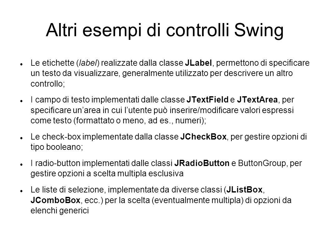 Altri esempi di controlli Swing