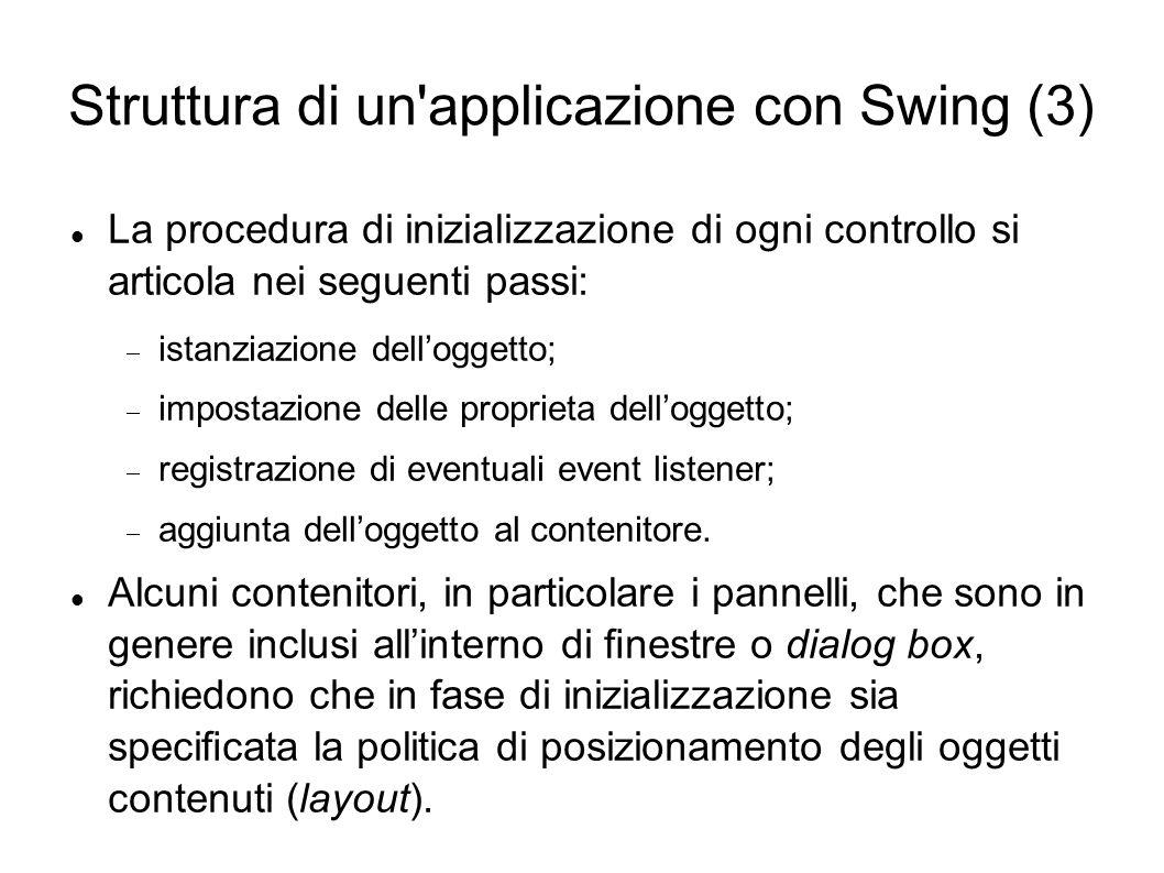 Struttura di un applicazione con Swing (3)