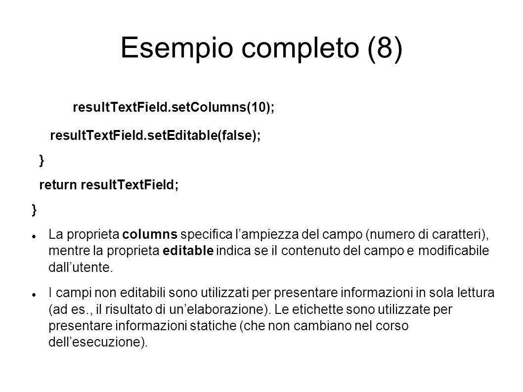 Esempio completo (8) resultTextField.setColumns(10);