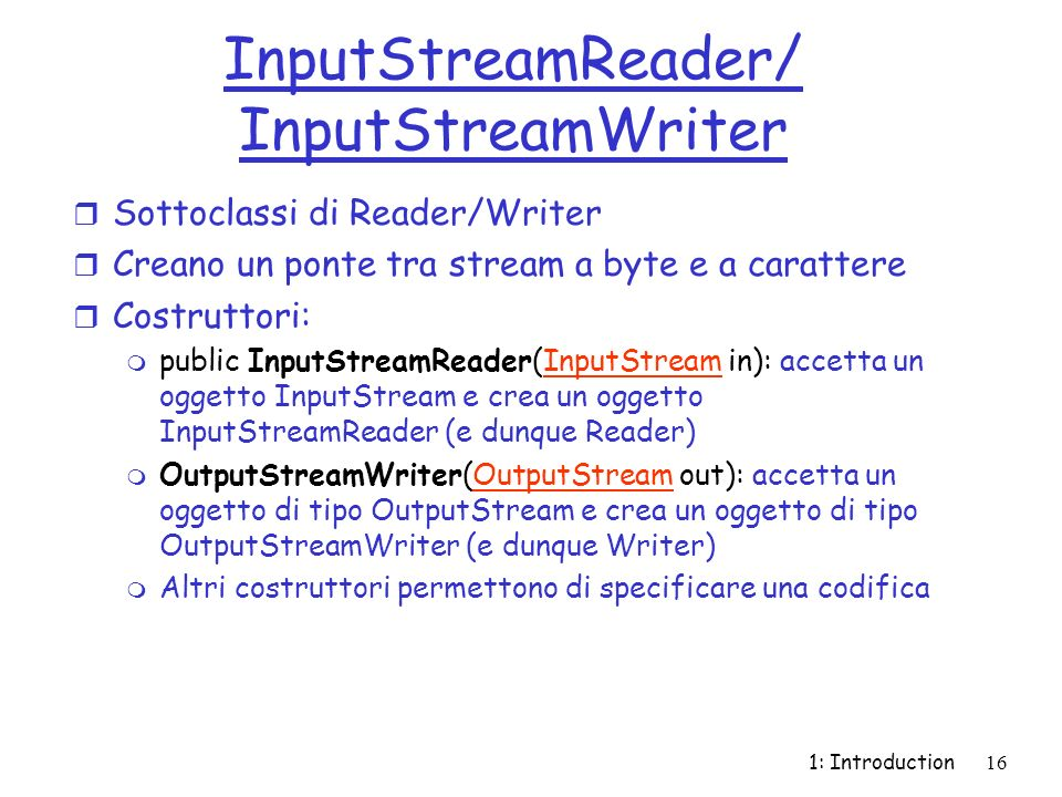 InputStreamReader/ InputStreamWriter