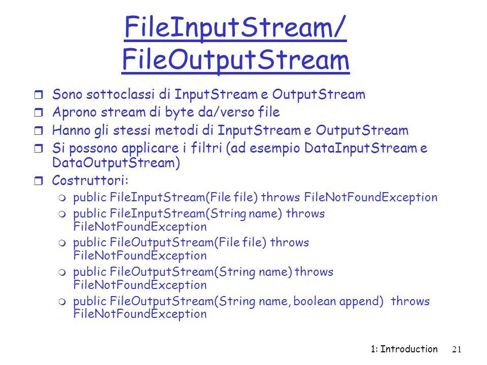 FileInputStream/ FileOutputStream