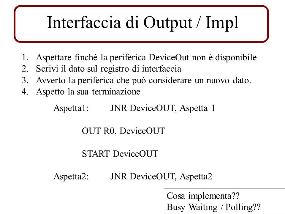 Interfaccia di Output / Impl