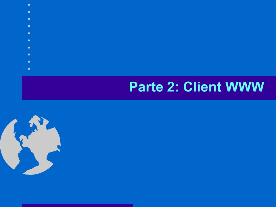 Parte 2: Client WWW