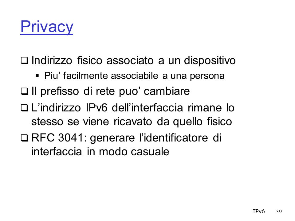 Privacy Indirizzo fisico associato a un dispositivo