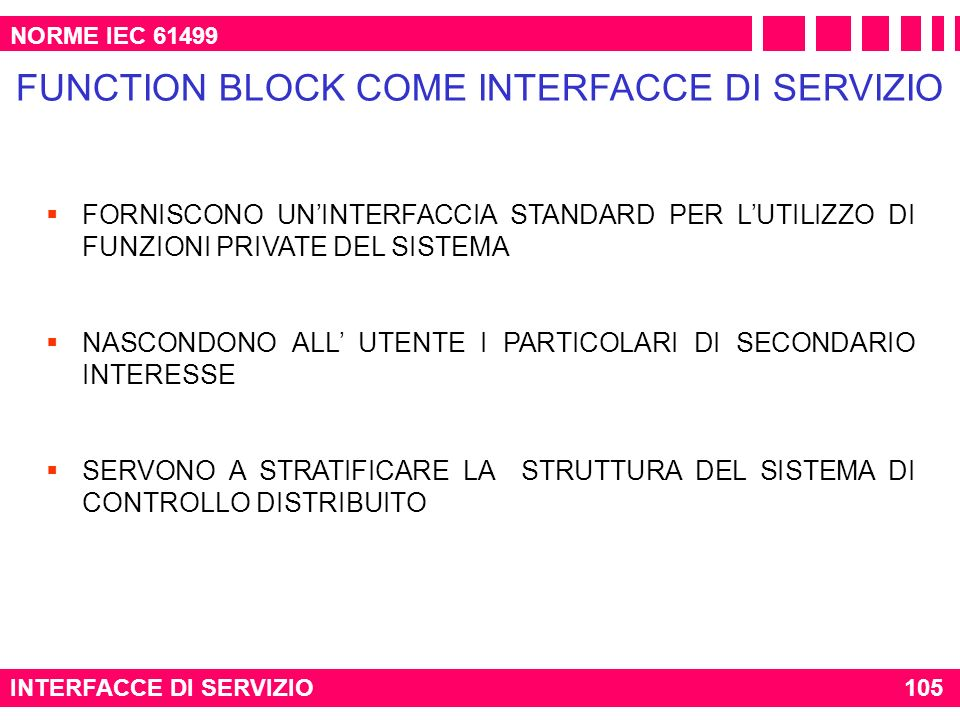 FUNCTION BLOCK COME INTERFACCE DI SERVIZIO