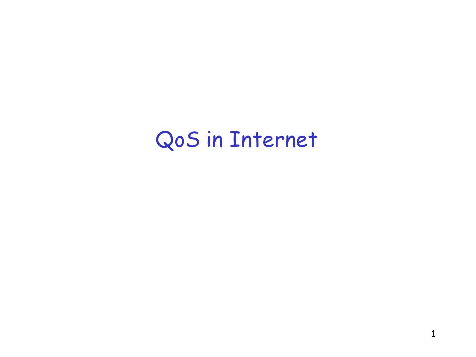 QoS in Internet