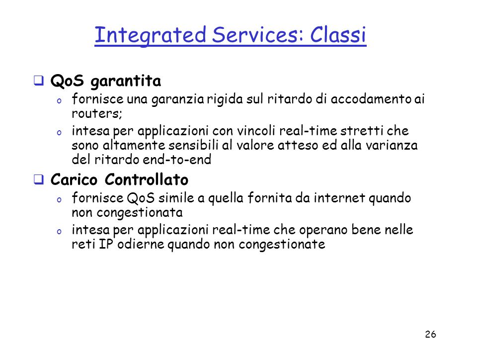 Integrated Services: Classi