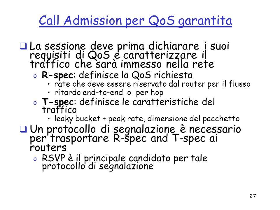 Call Admission per QoS garantita