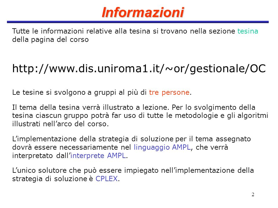 Informazioni http://www.dis.uniroma1.it/~or/gestionale/OC