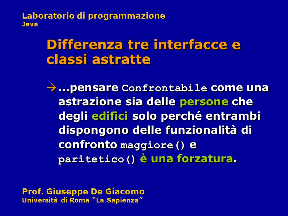 Differenza tre interfacce e classi astratte