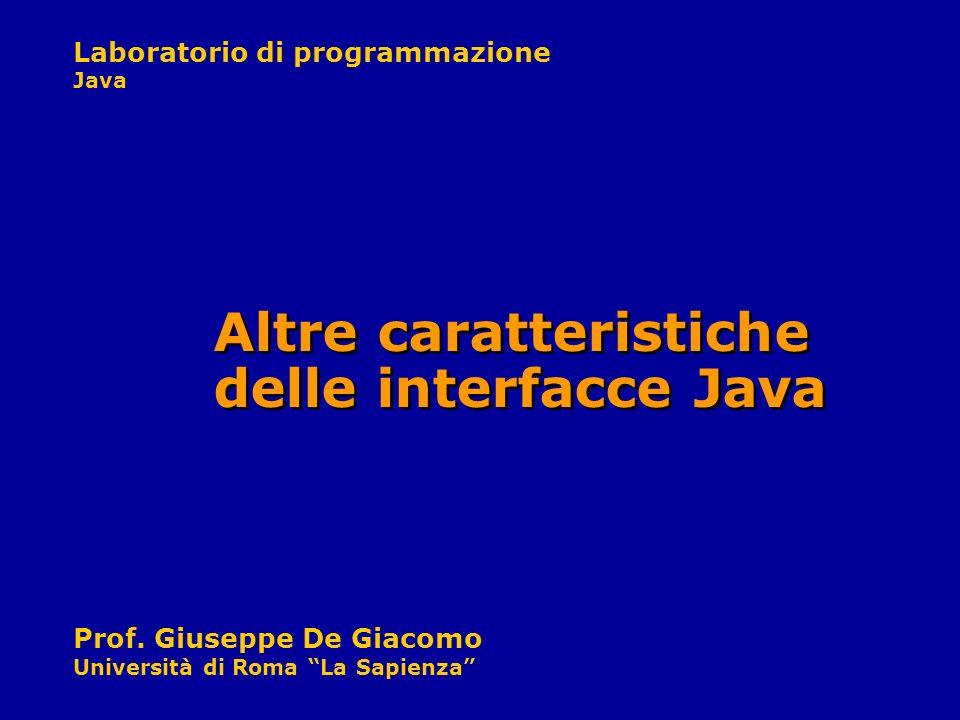 Altre caratteristiche delle interfacce Java