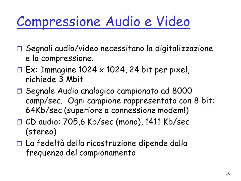 Compressione Audio e Video