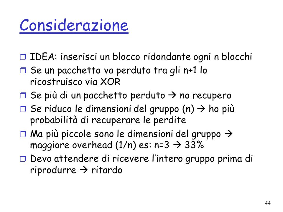 Considerazione IDEA: inserisci un blocco ridondante ogni n blocchi