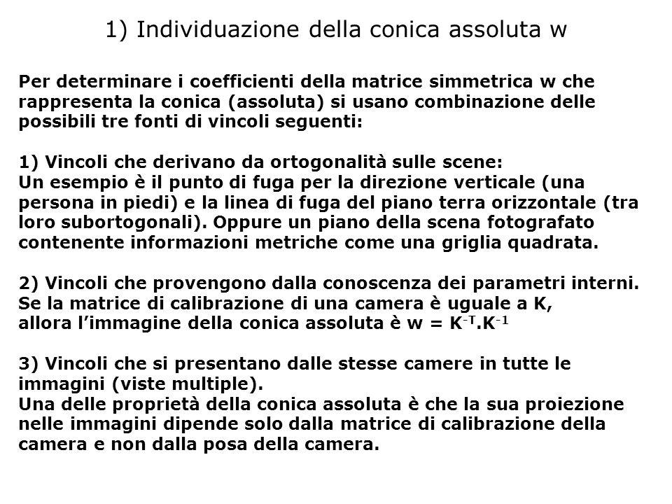 1) Individuazione della conica assoluta w