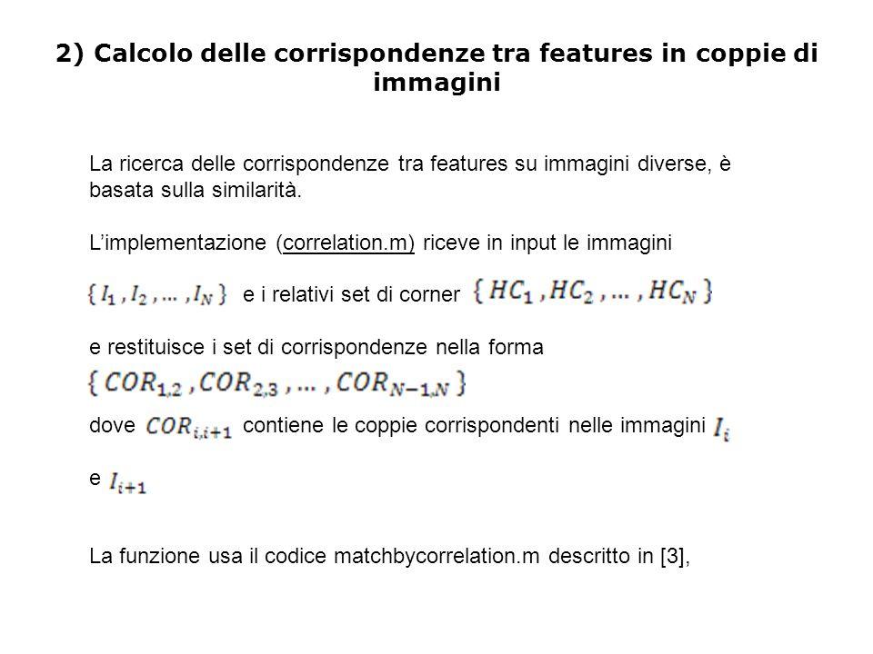 2) Calcolo delle corrispondenze tra features in coppie di immagini