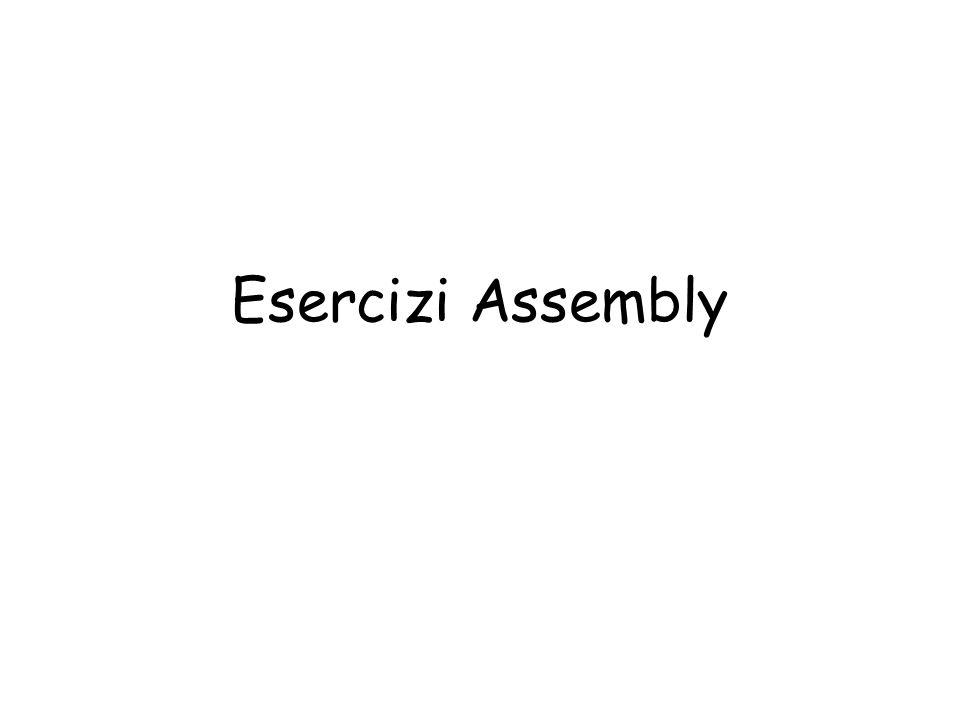 Esercizi Assembly