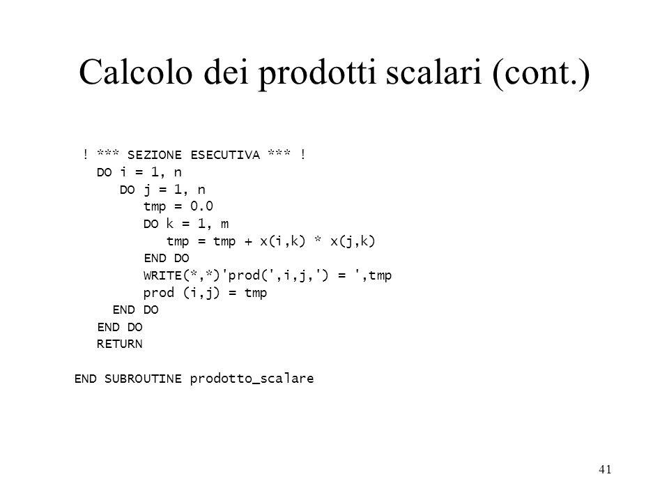 Calcolo dei prodotti scalari (cont.)