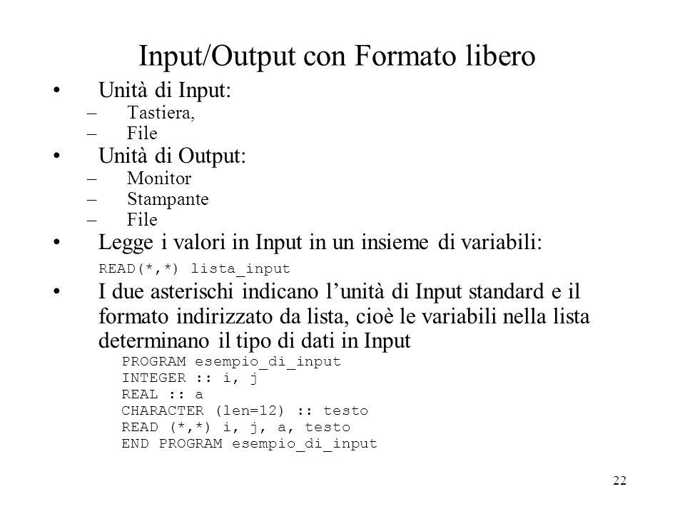 Input/Output con Formato libero