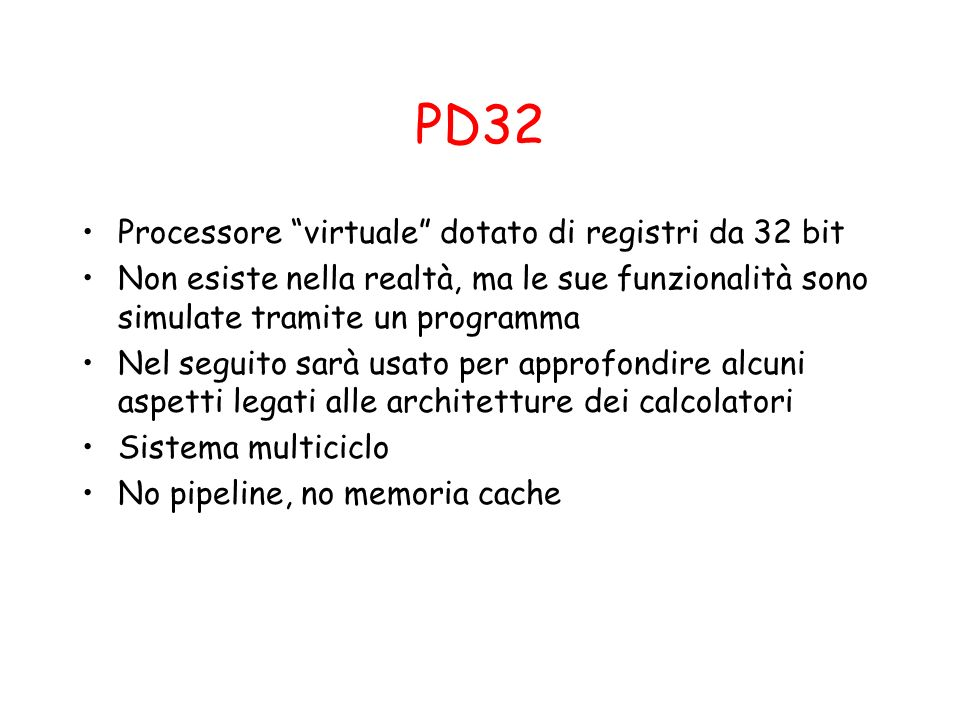 PD32 Processore virtuale dotato di registri da 32 bit