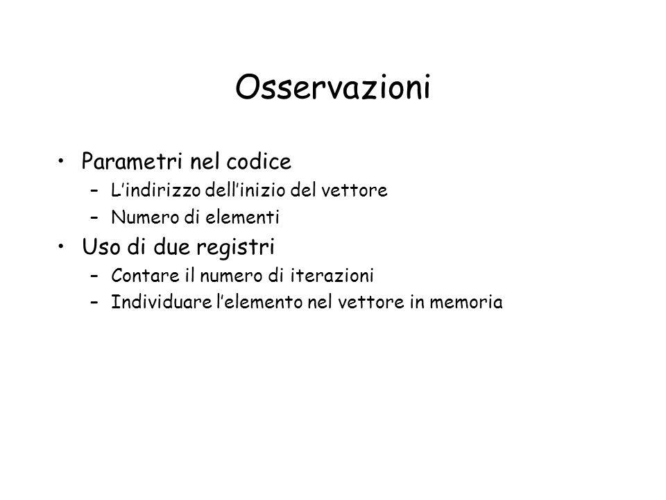 Osservazioni Parametri nel codice Uso di due registri