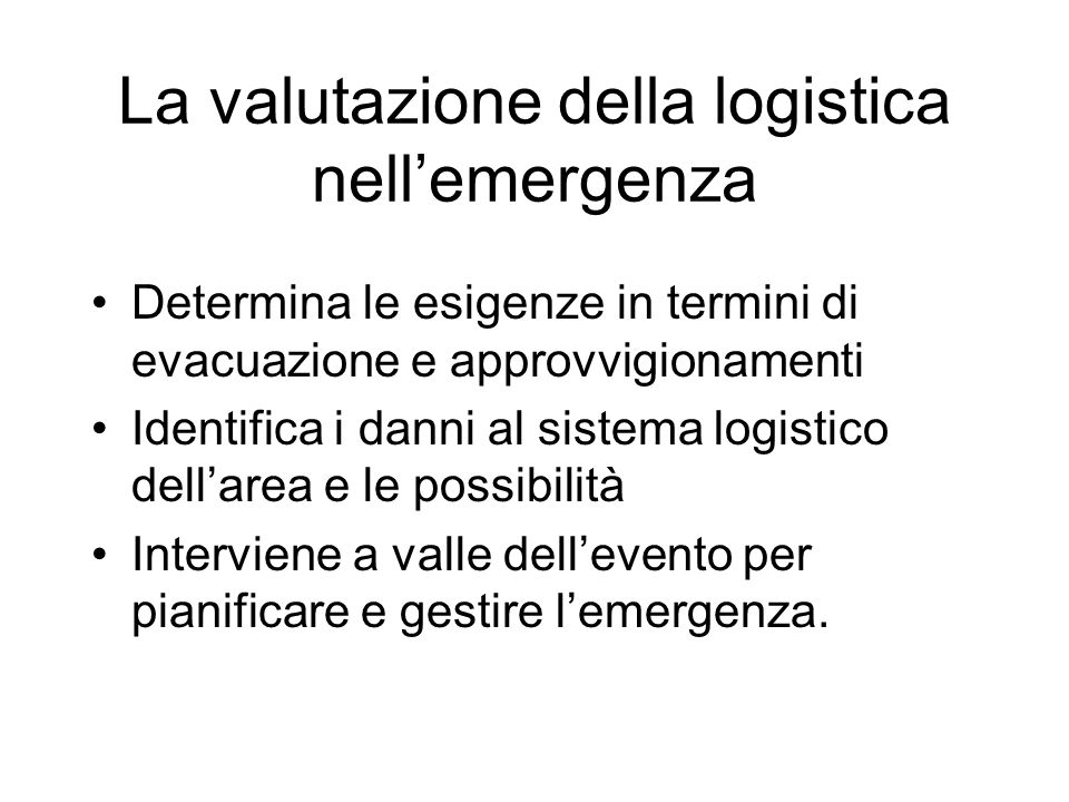 La valutazione della logistica nell'emergenza