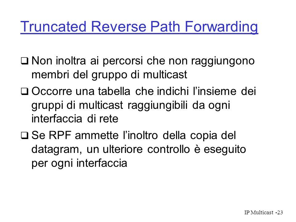 Truncated Reverse Path Forwarding