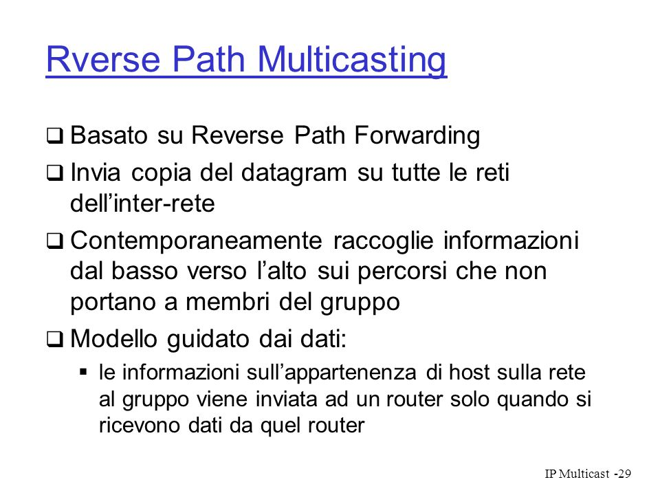 Rverse Path Multicasting