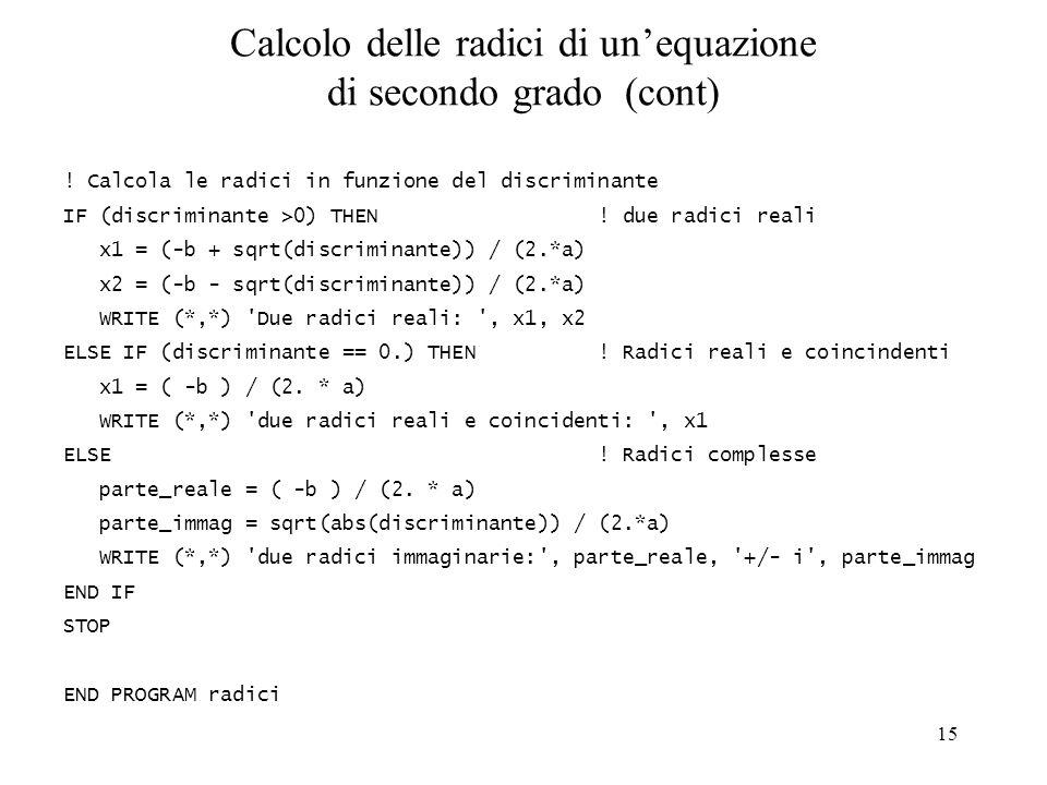 Calcolo delle radici di un'equazione di secondo grado (cont)