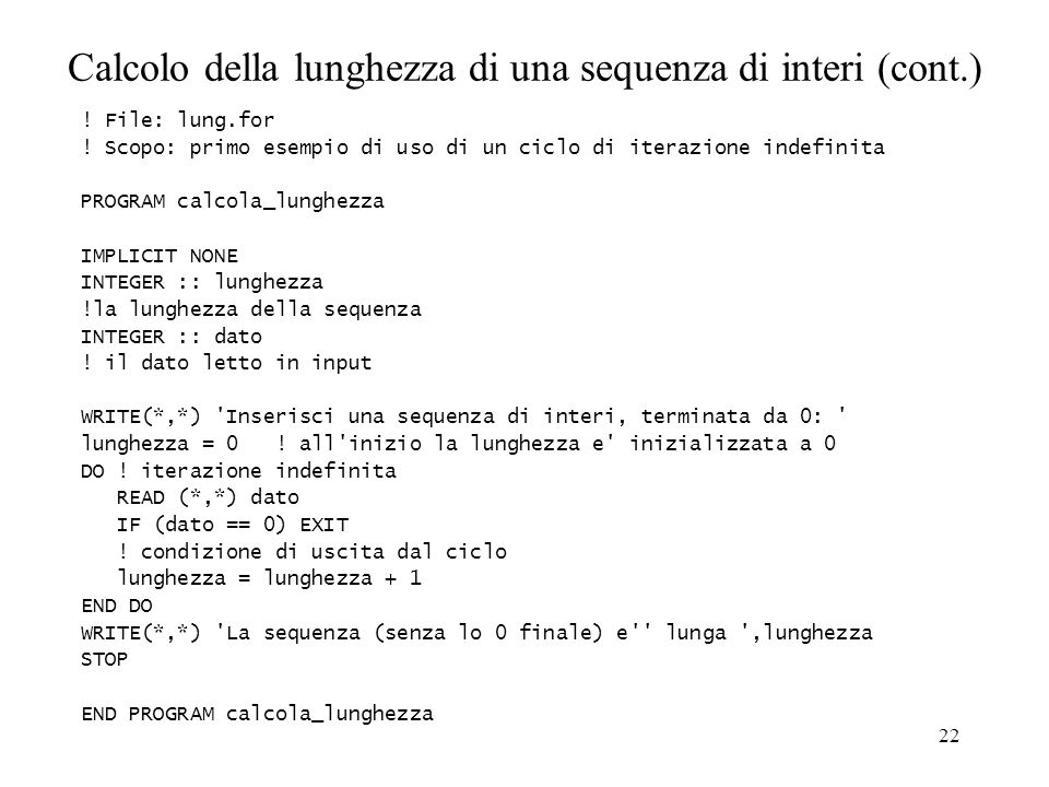 Calcolo della lunghezza di una sequenza di interi (cont.)
