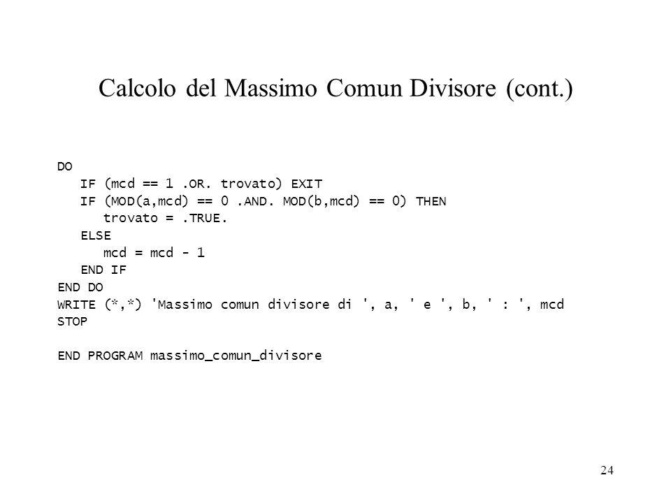 Calcolo del Massimo Comun Divisore (cont.)