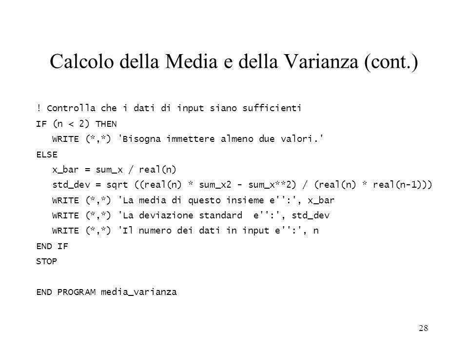 Calcolo della Media e della Varianza (cont.)