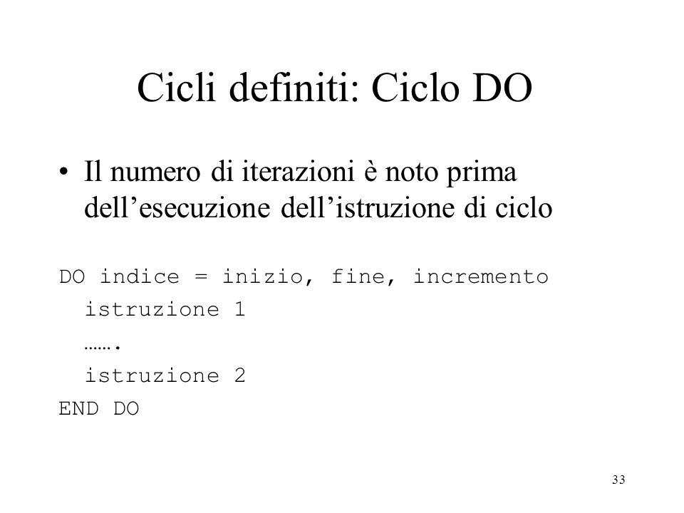 Cicli definiti: Ciclo DO