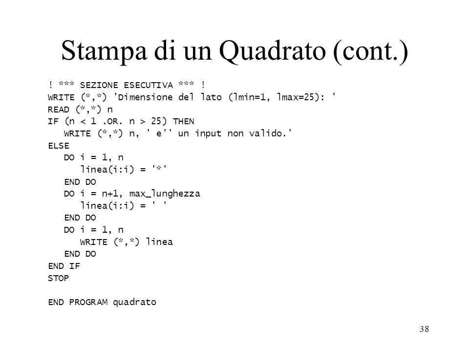 Stampa di un Quadrato (cont.)