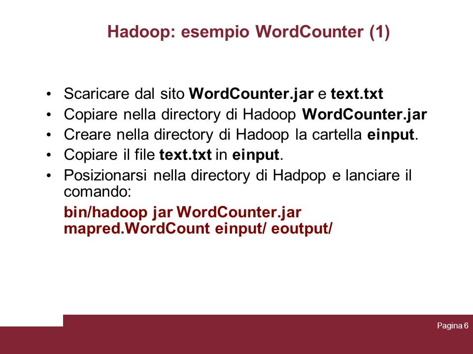 Hadoop: esempio WordCounter (1)