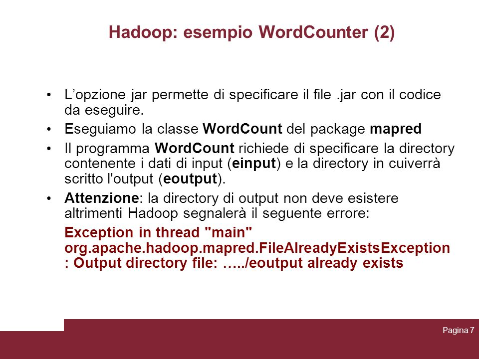 Hadoop: esempio WordCounter (2)