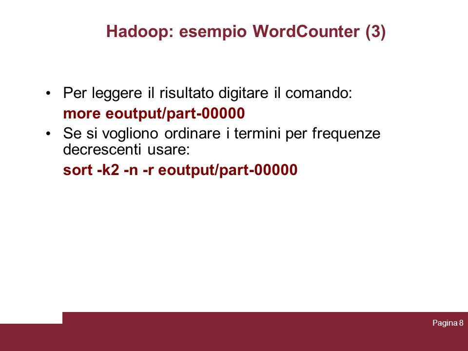 Hadoop: esempio WordCounter (3)