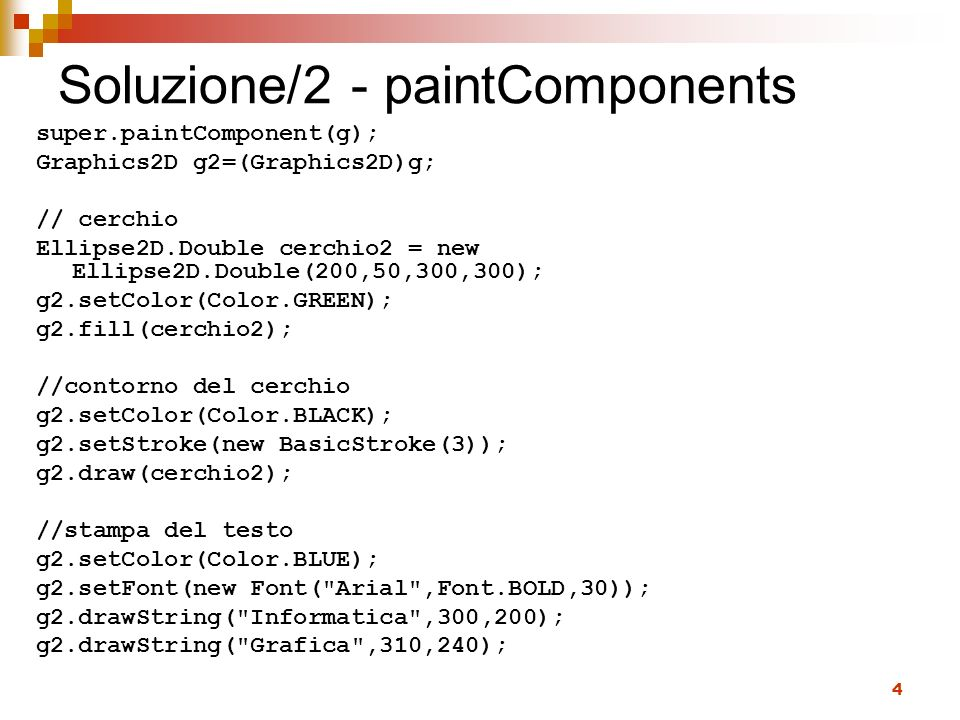 Soluzione/2 - paintComponents