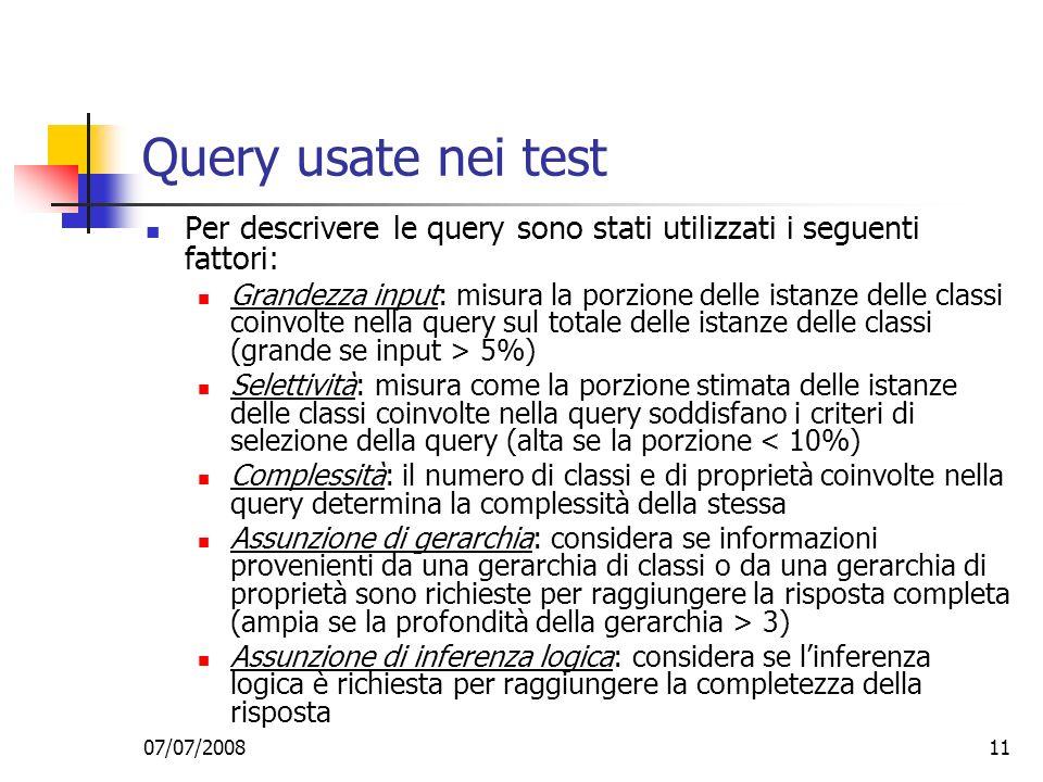 Query usate nei test Per descrivere le query sono stati utilizzati i seguenti fattori: