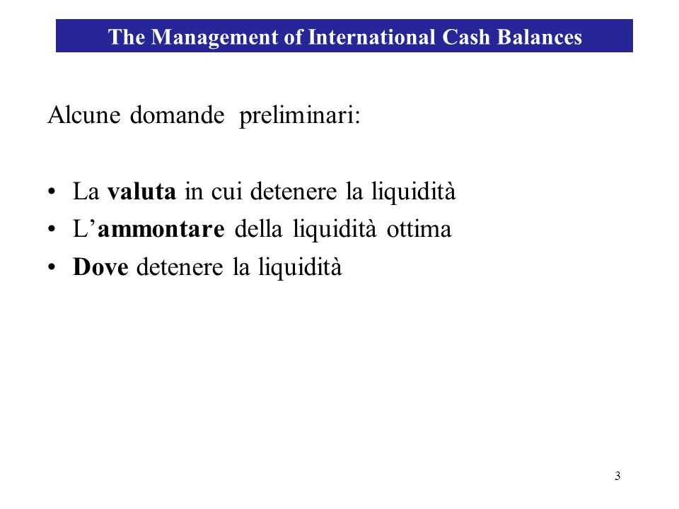 The Management of International Cash Balances