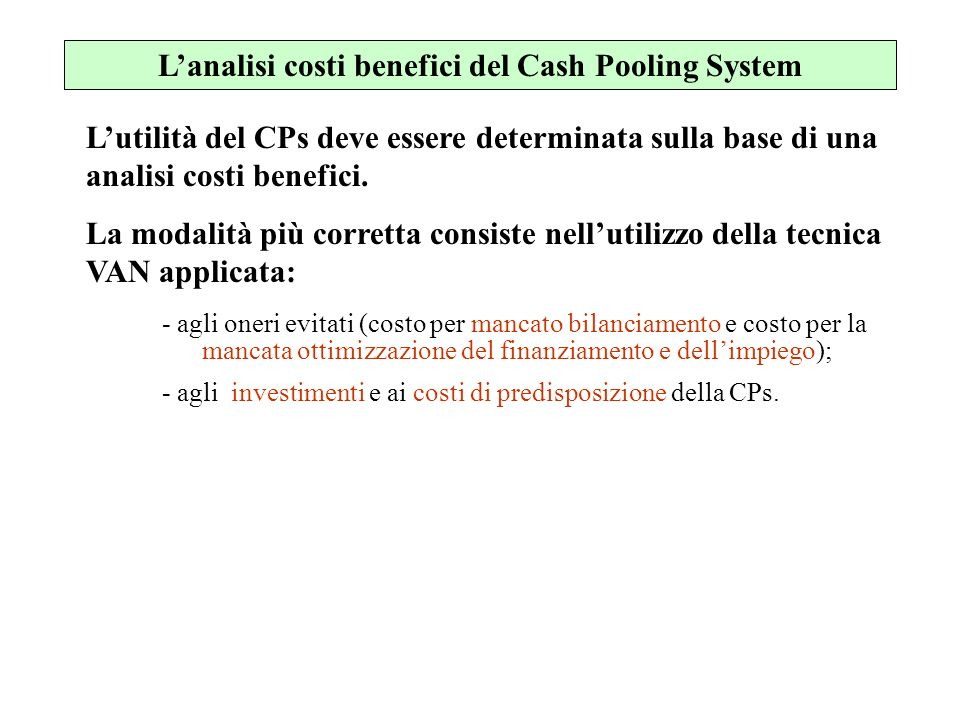 L'analisi costi benefici del Cash Pooling System