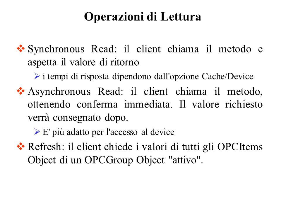 Operazioni di Lettura Synchronous Read: il client chiama il metodo e aspetta il valore di ritorno.