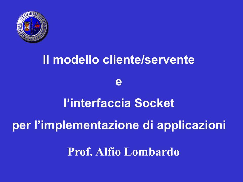 Il modello cliente/servente per l'implementazione di applicazioni