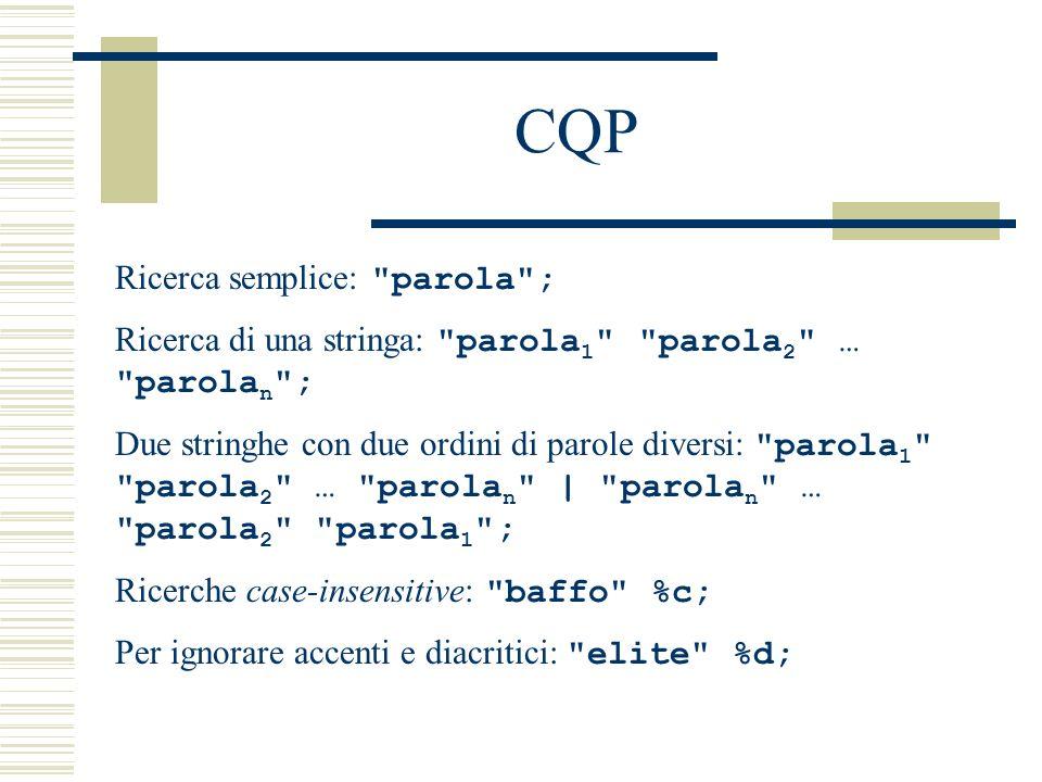 CQP Ricerca semplice: parola ;